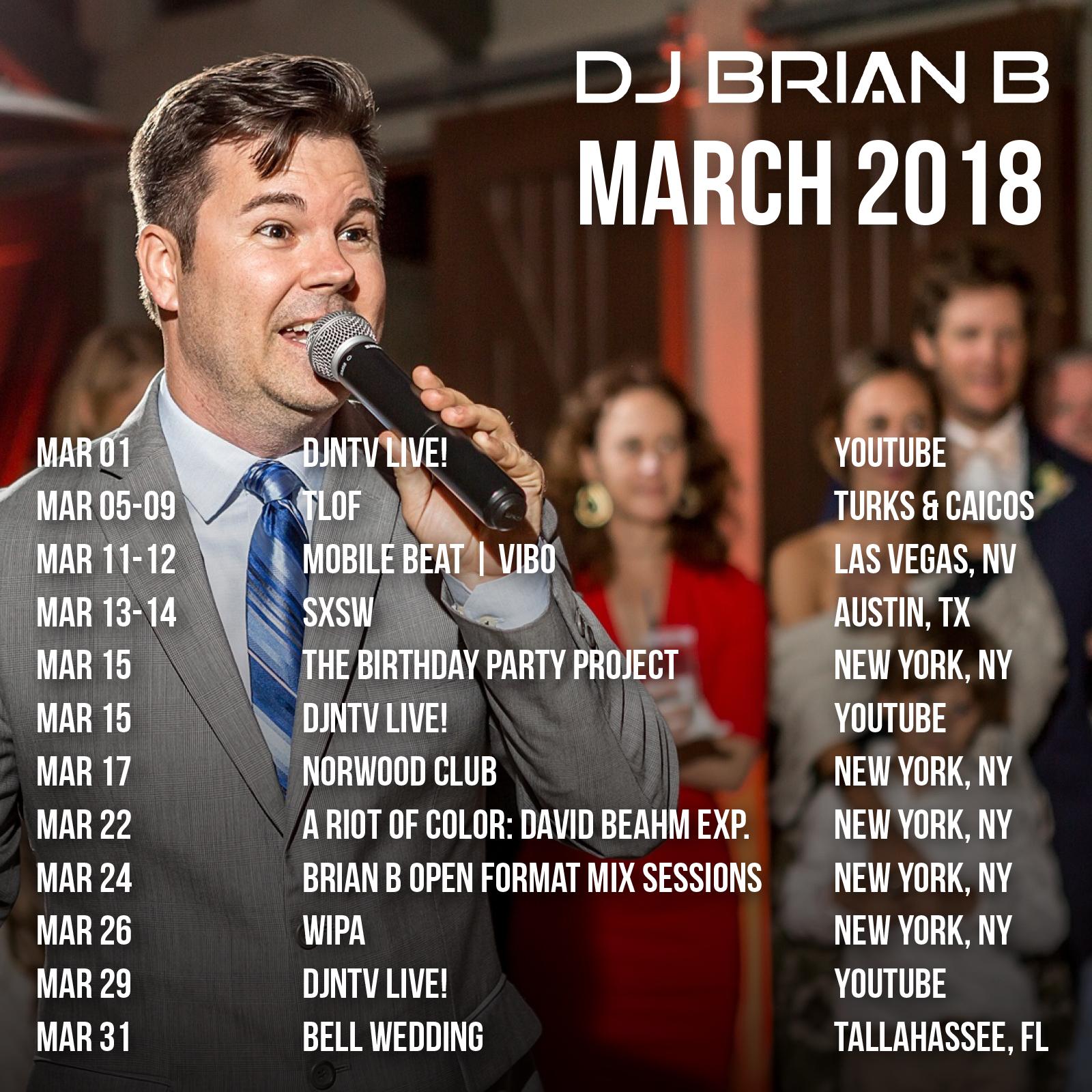 March 2018 Brian B Event Schedule