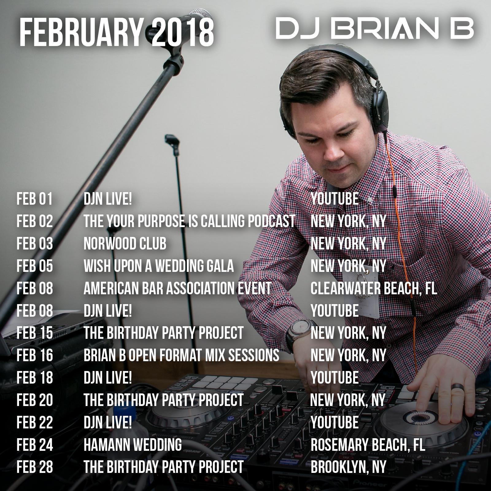 February 2018 Brian B Event Schedule