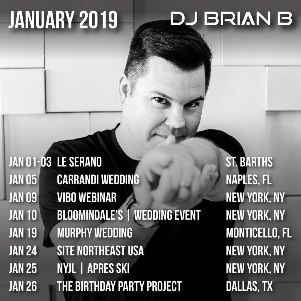 DJ Brian B January 2019 Schedule